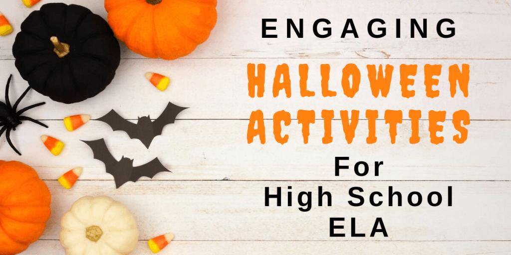 Engaging Halloween Activities for High School ELA