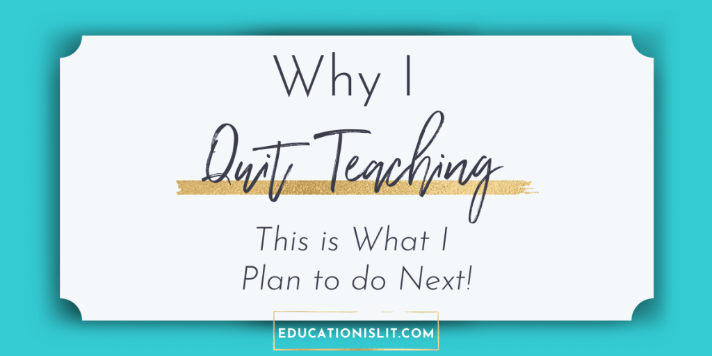 why i quit teaching and whats next blog header