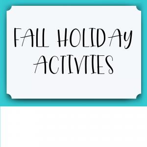 Fall Holiday Activities